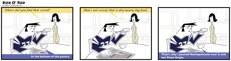 Wine comic: Wine on cereal.